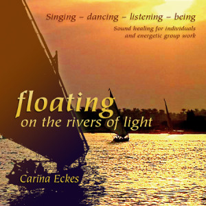 Cd Floating on the rivers of light - Carina Eckes