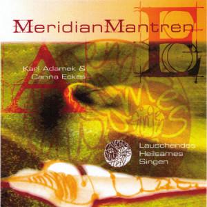 Cd Meridian Mantren - Karl Adamek, Carina Eckes en Canto Vrienden