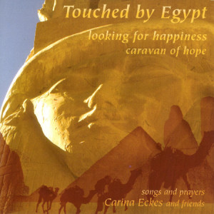 Cd Touched By Egypt - Carina Eckes en Canto Vrienden