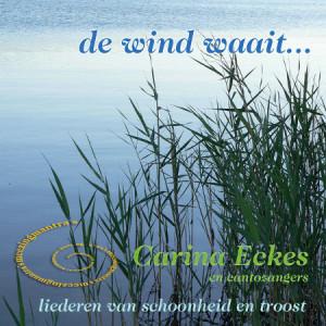Cd de wind waait - Carina Eckes en cantozangers