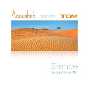 Silence-Anousheh meets Tom